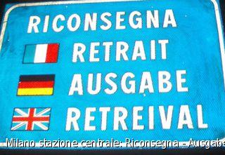 Milano stazione centrale: Riconsegna - Ausgabe