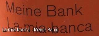 La mia banca - Meine Bank