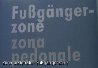 Zona pedonale - Fußgängerzone