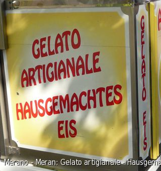 Merano - Meran: Gelato artigianale - Hausgemachtes Eis